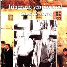 Libros de segunda mano: ITINERARIO SENTIMENTAL (GUIA DE ITZEA). PÍO CARO BAROJA.. Lote 205531202
