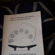 Libros de segunda mano: CERÁMICAS MEDIEVALES DECORADAS DE TALAVERA DE LA REINA. Lote 205534075