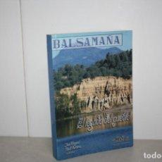 Libros de segunda mano: BALSAMAÑA EL LEGADO DE UN PUEBLO.. Lote 205560607