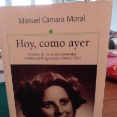 Libros de segunda mano: MANUEL CÁMARA MORAL. HOY, COMO AYER. EUROLASER 2002. Lote 205583861