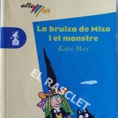 Libros de segunda mano: LA BRUIXA DE MIXO I EL MONSTRE DE KARA MAY. Lote 205587097