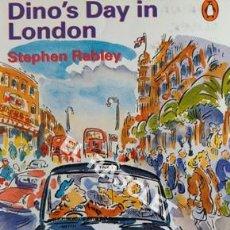 Libros de segunda mano: DINO'S DAY IN LONDON - STEPHEN RABLEY. Lote 205588331