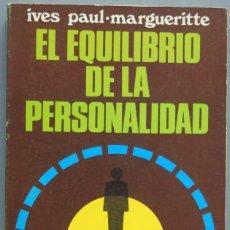 Libros de segunda mano: EL EQUILIBRIO DE LA PERSONALIDAD. PAUL-MARGUERITTE. Lote 205596777