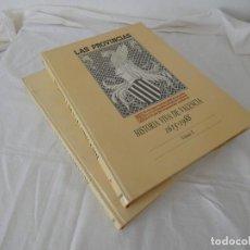 Libros de segunda mano: LAS PROVINCIAS - HISTORIA VIVA DE VALENCIA - COMPLETA - 2 VOLÚMENES ENCUADERNADOS.. Lote 205599317
