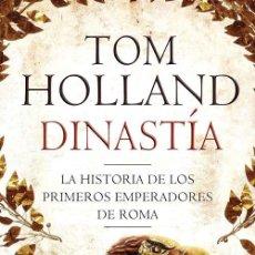 Libros de segunda mano: DINASTÍA. - HOLLAND, TOM.. Lote 205612841