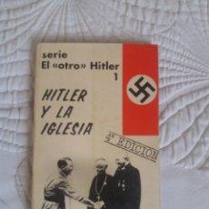 Libros de segunda mano: HITLER Y LA IGLESIA.J. AGUILAR Y J. M. ASENSI.. Lote 205648711