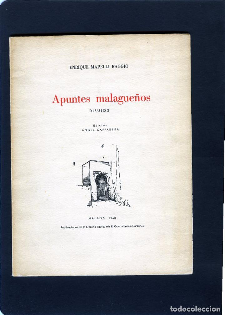 ENRIQUE MAPELLI RAGIO=APUNTES MALAGUEÑOS (DIBUJOS)-VER FOTOS ADICIONALES DE ESTE LIBRO, (Libros de Segunda Mano - Bellas artes, ocio y coleccionismo - Otros)