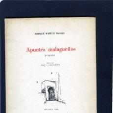 Libros de segunda mano: ENRIQUE MAPELLI RAGIO=APUNTES MALAGUEÑOS (DIBUJOS)-VER FOTOS ADICIONALES DE ESTE LIBRO,. Lote 205657142