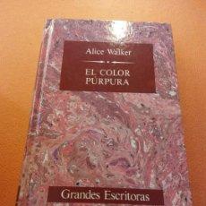Libros de segunda mano: EL COLOR PURPURA. ALICE WALKER. EDICIONES ORBIS, S.A.. Lote 205662452