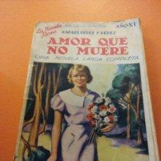 Libros de segunda mano: AMOR QUE NO MUERE. RAFAEL PEREZ Y PEREZ. EDITORIAL JUVENTUD, S.A.. Lote 205665980