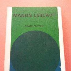 Libros de segunda mano: MANON LESCAUT. ABATE PREVOST. ALIANZA EDITORIAL,S.A. Lote 205669276