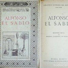 Libros de segunda mano: CARDENAL DE IRACHETA, MANUEL (ED.). ALFONSO EL SABIO. SELECCIÓN DE TEXTOS Y NOTAS POR ... 1946.. Lote 205687746