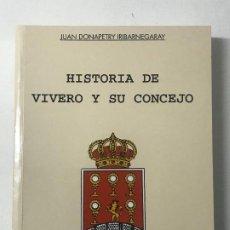 Libros de segunda mano: JUAN DONOPETRY IRIBARNEGARAY HISTORIA DE VIVERO Y SU CONCEJO, LUGO GALICIA. Lote 205695082