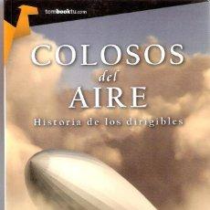 Libros de segunda mano: COLOSOS DEL AIRE - CARLOS LAZARO AVILA. Lote 205697823