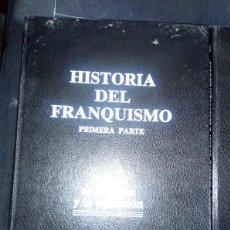 Libros de segunda mano: HISTORIA DEL FRANQUISMO. Lote 205698530