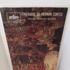 Libros de segunda mano: ITINERARIO DE HERNÁN CORTÉS. ENGLISH - FRANCAIS - DEUTSCH. ARTES DE MÉXICO. Nº 111. AÑO XV. 1968.. Lote 205700543