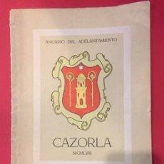 Libros de segunda mano: ANUARIO DEL ADELANTAMIENTO CAZORLA JAEN 1958. Lote 205704565