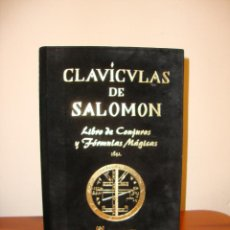 Libros de segunda mano: CLAVÍCULAS DE SALOMÓN. LIBRO DE CONJUROS Y FÓRMULAS MÁGICAS - EDITORIAL HUMANITAS. Lote 205709281