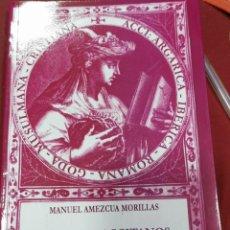 Libros de segunda mano: MUSEO DE ACCITANOS E INCLUSO GUADIJEÑOS. 1ª EDICIÓN. PRÓLOGO DEL AUTOR - AMEZCUA MORILLAS, MANUEL. Lote 205710108