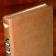 Libros de segunda mano: LA REBELIÓN POR MENACHEM BEGIN DE ED. PLAZA JANÉS EN BARCELONA 1978 PRIMERA EDICIÓN. Lote 205741477