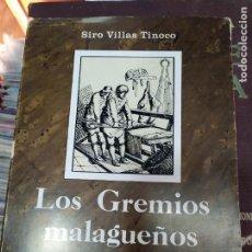 Libros de segunda mano: LOS GREMIOS MALAGUEÑOS 1700 -1746 2 TOMOS. Lote 205743982