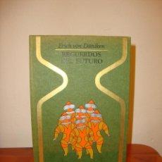 Livres d'occasion: RECUERDOS DEL FUTURO - ERICH VON DANIKEN - PLAZA Y JANÉS, OTROS MUNDOS, RARO. Lote 205745666