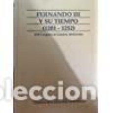 Libros de segunda mano: FERNANDO III Y SU TIEMPO 1201-1252VIII CONGRESO DE ESTUDIOS MEDIEVALES. Lote 205747972