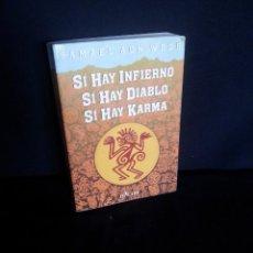 Libros de segunda mano: SAMAEL AUN WEOR - SI HAY INFIERNO, SI HAY DIABLO, SI HAY KARMA - EDICIONES DE CARF 1986. Lote 205759220