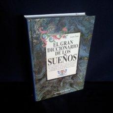 Libros de segunda mano: LAURA TUAN - EL GRAN DICCIONARIO DE LOS SUEÑOS - EDITORIAL DE VECCHI 2000. Lote 205760425