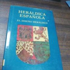 Libros de segunda mano: HERALDICA ESPAÑOLA. EL DISEÑO HERALDICO. LUIS F. MESSIA DE LA CERDA Y PITA. 1990.. Lote 205766728