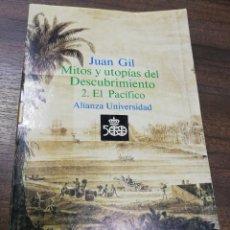 Libros de segunda mano: MITOS Y UTOPIAS DEL DESCUBRIMIENTO 2. EL PACIFICO. ALIANZA UNIVERSIDAD. 1989.. Lote 205773885