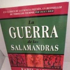 Libros de segunda mano: LA GUERRA DE LAS SALAMANDRAS DE KAREL CAPEK. Lote 205763525