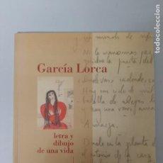Libros de segunda mano: GARCIA LORCA, LETRA Y DIBUJO DE UNA VIDA, CATALOGO PINTURA-POESIA / PAINTING-POETRY CATALOGUE, 1996. Lote 205785436
