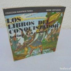 Libros de segunda mano: LOS LIBROS DEL CONQUISTADOR. IRVING A. LEONARD. CASAS DE LAS AMERICAS 1983.COLECCION NUESTROS PAISES. Lote 205807328