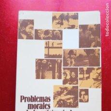 Libros de segunda mano: LIBRO-PROBLEMAS MORALES DE LA EXISTENCIA HUMANA-RAFAEL GÓMEZ PÉREZ-EDIT.MAGISTERIO ESPAÑOL-3ªEDICIÓN. Lote 205862968