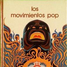 Libros de segunda mano: LOS MOVIMIENTOS POP - BIBLIOTECA SALVAT DE GRANDES TEMAS. Lote 205874992