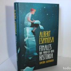 Libros de segunda mano: FINALES QUE MERECEN UNA HISTORIA / ALBERT ESPINOSA. Lote 214070668