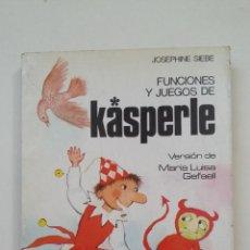 Libros de segunda mano: FUNCIONES Y JUEGOS DE KASPERLE - JOSEPHINE SIEBE - EDITORIAL NOGUER -. TDK221. Lote 206124073