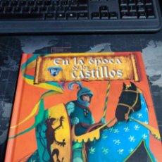 Libros de segunda mano: EN LA ÉPOCA DE LOS CASTILLOS LAROUSSE MEDIEVAL CABALLEROS. Lote 206180241