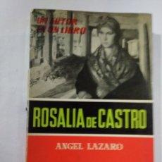 Libros de segunda mano: ROSALÍA DE CASTRO. Lote 206188071