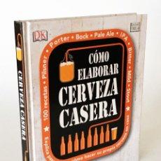 Libros de segunda mano: CÓMO ELABORAR CERVEZA CASERA - HACER SU PROPIA CERVEZA EN CASA PASO A PASO - GREG HUGHES, CERVEZAS. Lote 206202316