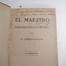Libros de segunda mano: EL MAERTRO MIRANDO HACIA DENTRO. ANDRÉS MANJÓN. 1938 GRANADA. 3ª ED. IM.: ESCUELA DEL AVE - MARIA. Lote 206206165