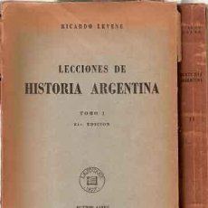 Libros de segunda mano: LEVENE, RICARDO - LECCIONES DE HISTORIA ARGENTINA. TOMO I Y II. Lote 206207125