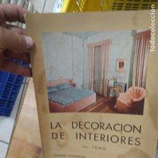 Libros de segunda mano: LA DECORACIÓN DE INTERIORES (TOMO III). ART.548-406. Lote 206208142