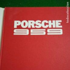 Libros de segunda mano: LIBRO PORSCHE 959 , AUTOMOBILIA , EN FRANCES. Lote 206211488