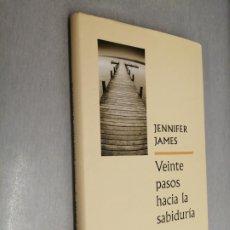 Libros de segunda mano: VEINTE PASOS HACIA LA SABIDURÍA / JENNIFER JAMES / CÍRCULO DE LECTORES. Lote 206215362