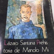 Libros de segunda mano: PREHISTORIA DE MANOLO MILLARES. LÁZARO SANTANA. SAN BORONDÓN. EL MUSEO CANARIO CSIC. 1974 LAS PALMAS. Lote 206215841