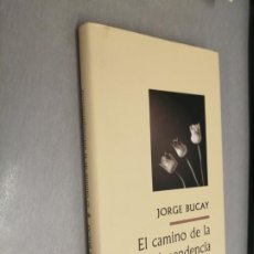 Libros de segunda mano: EL CAMINO DE LA AUTODEPENDENCIA / JORGE BUCAY / CÍRCULO DE LECTORES. Lote 206216036