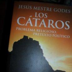 Libros de segunda mano: LOS CÁTAROS, JESÚS MESTRE GODES, ED. CÍRCULO DE LECTORES. Lote 206218152