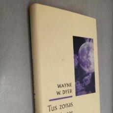 Libros de segunda mano: TUS ZONAS ERRÓNEAS / WAYNE W. DYER / CÍRCULO DE LECTORES. Lote 206218541